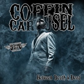 "Coffin Carousel album cover for ""Between Death and Dead"""