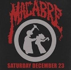 Macabre at Reggies on Saturday, December 23, 2017