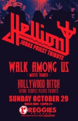 hellion, walk among us, and Hollywood Bitch, Sunday, October 29, 2017 at Reggies in Chicago