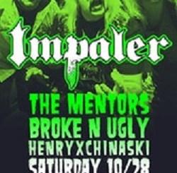 Impaler, with Mentors, Broke n Ugly, and HenryxChinaski at Reggies, Saturday, October 28, 2017