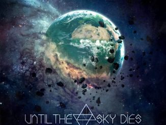 Until the Sky Dies