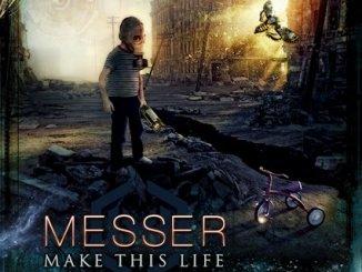 """Messer single """"Make This Life"""