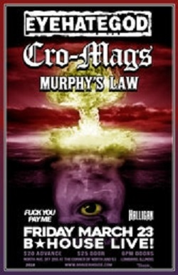 Eyehategod, w/ Cro-Mags, Murphy's Law, Fuck You Pay Me, and Halligan at the Brauerhouse, March 23, 2018