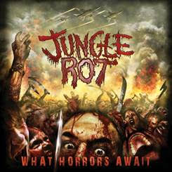 "Jungle Rot Album ""What Horrors Await"""