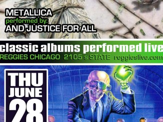 And Justice For All playing at Reggies on Thursday, June 28, 2018