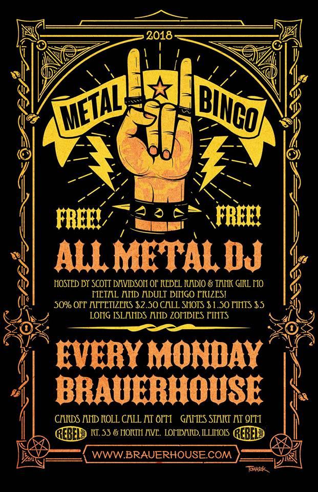Metal Bingo at Brauerhouse every Monday night