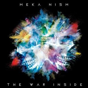 "Meka Nism album: ""The War Inside"""