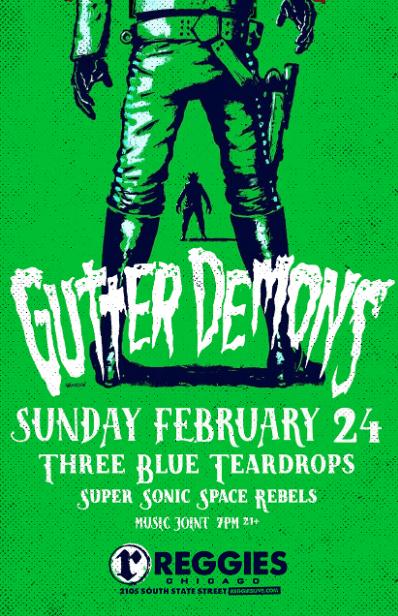 Gutter Demons @Reggies Sunday, February 24, 2019
