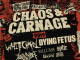 Chaos & Carnage tour, 2019, starring Whitechapel, dying fetus, revocation, Fallujah, Spite, Uncured, Buried Above Ground