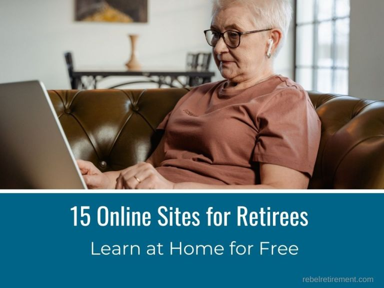 15 Online Sites (Retirees Learn at Home for Free!)