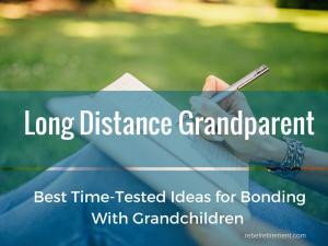 Long Distance Granparent-Rebel Retirement