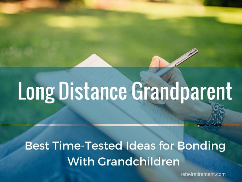 Long-Distance Grandparenting - Best Time-Tested Ideas for Bonding With Grandchildren