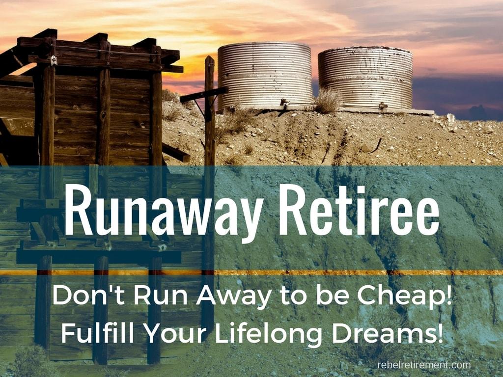 Runaway Retiree - Rebel Retirement