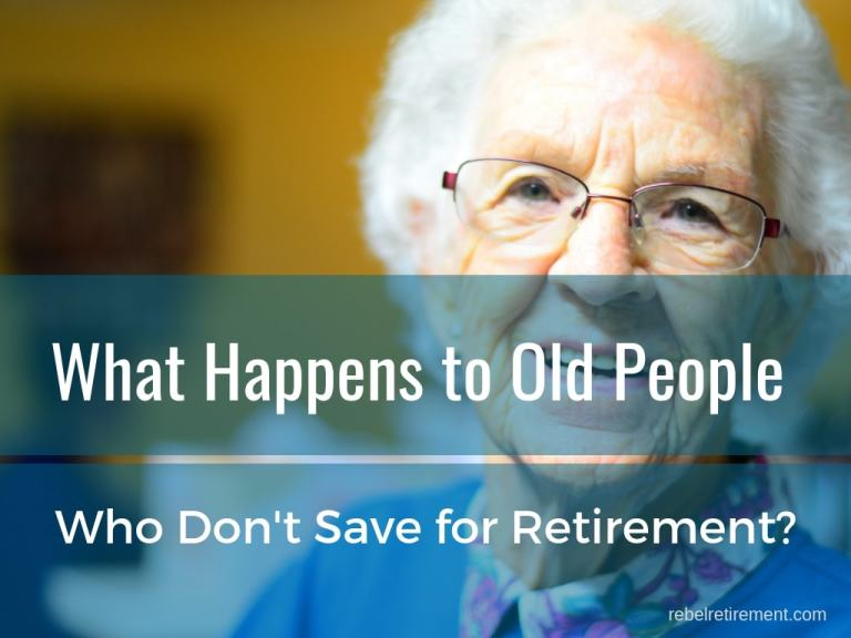 What Happens to Old People Who Don't Save for Retirement?