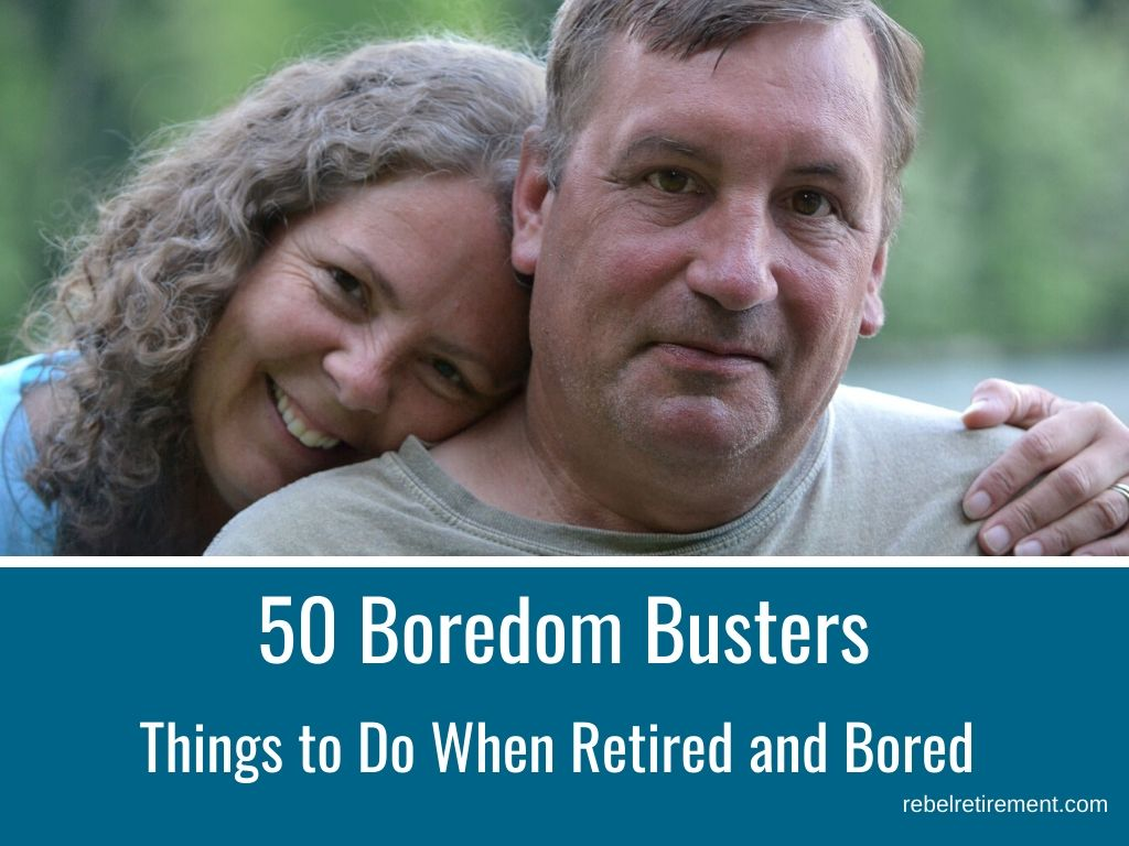 Boredom Busters-Rebel Retirement