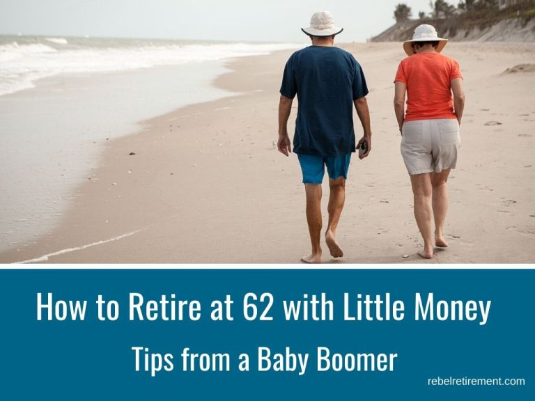 How to Retire at 62 with Little Money [It's About Value]