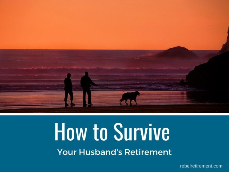 How to Survive Your Husband's Retirement