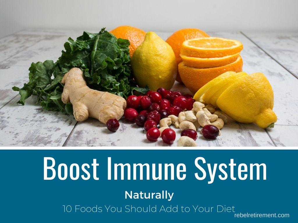 Boost Immune System Naturally - Rebel Retirement