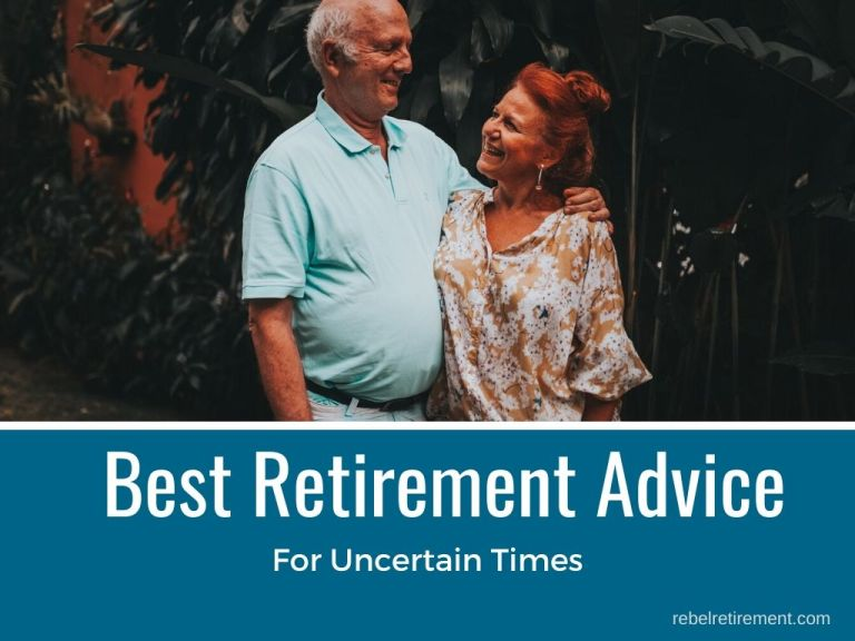 Best Retirement Advice for Uncertain Times