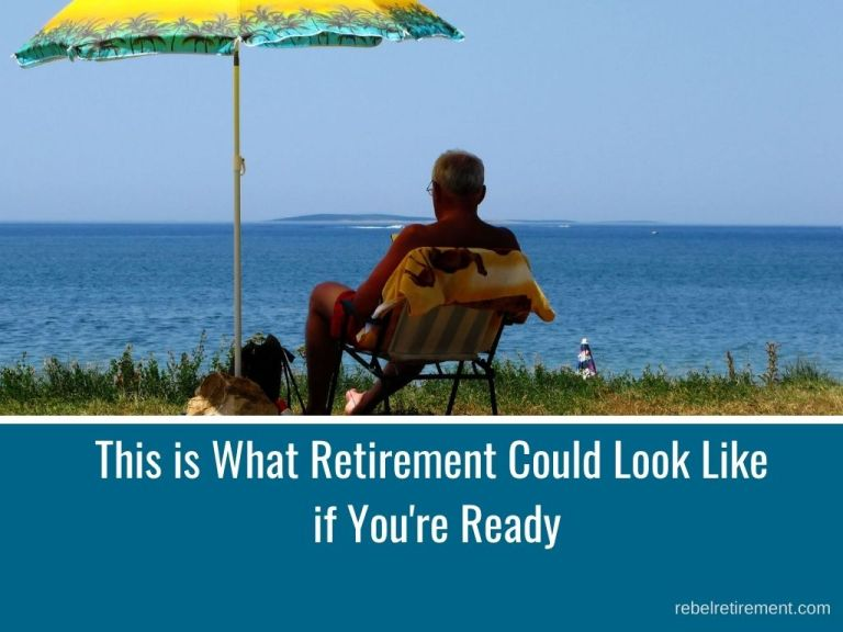 This is What Retirement Could Look Like if You're Ready