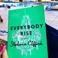 Everybody Rise by Stephanie Clifford