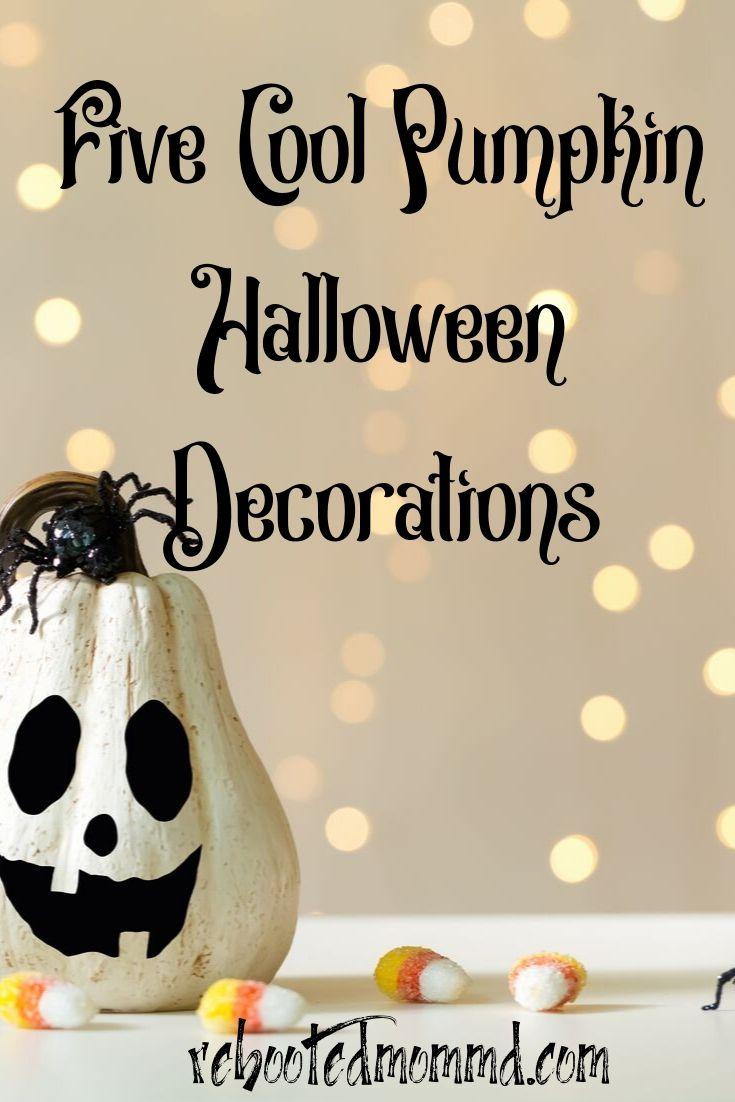 Halloween: 5 Cool Pumpkin Decorations