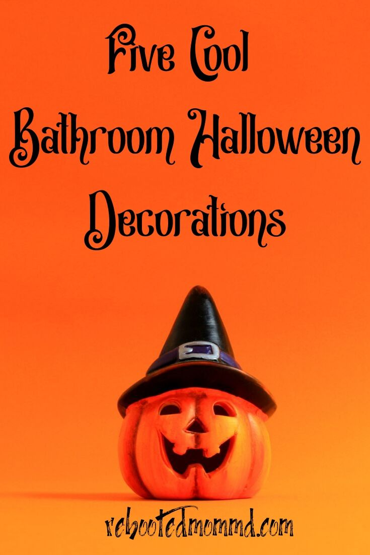 Halloween: 5 Cool Decorations for the Bathroom