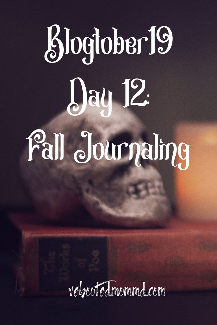 Fall Journaling – It's Never Too Late to Start