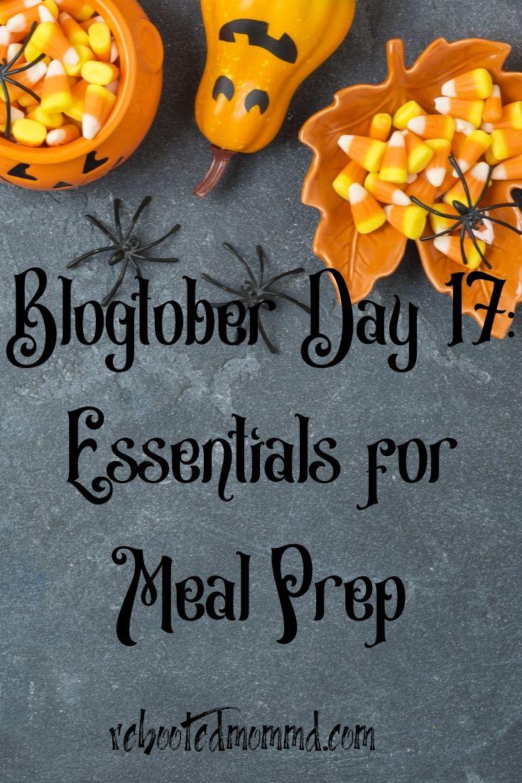 5 Meal Prep Essentials