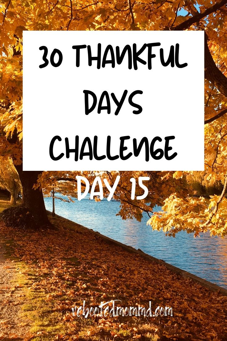 Day 15: Thankful for Difficult People