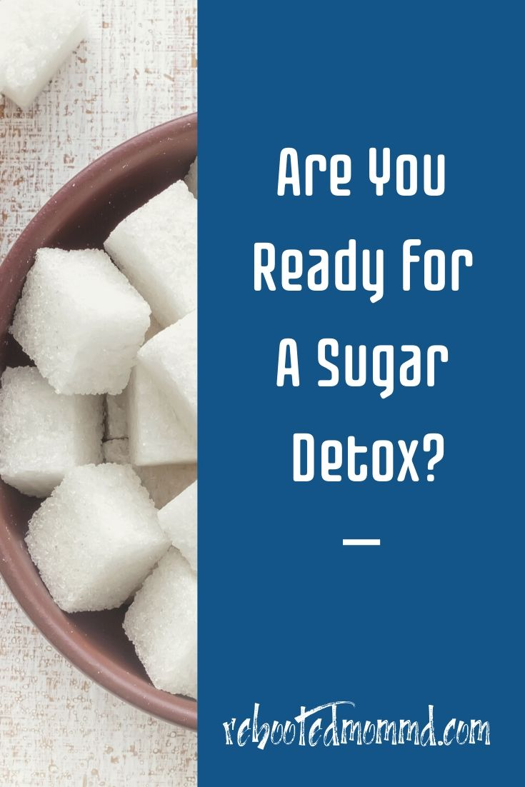 Are You Ready For A Sugar Detox?
