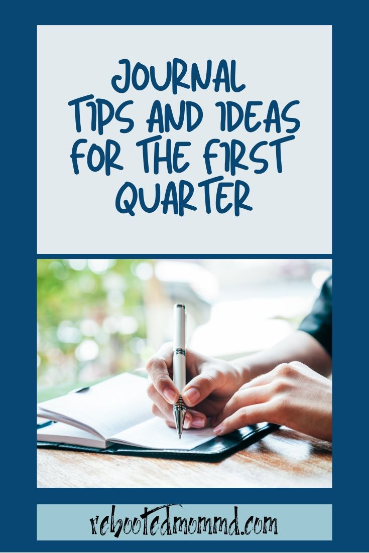 Ideas for Journaling During the First Quarter