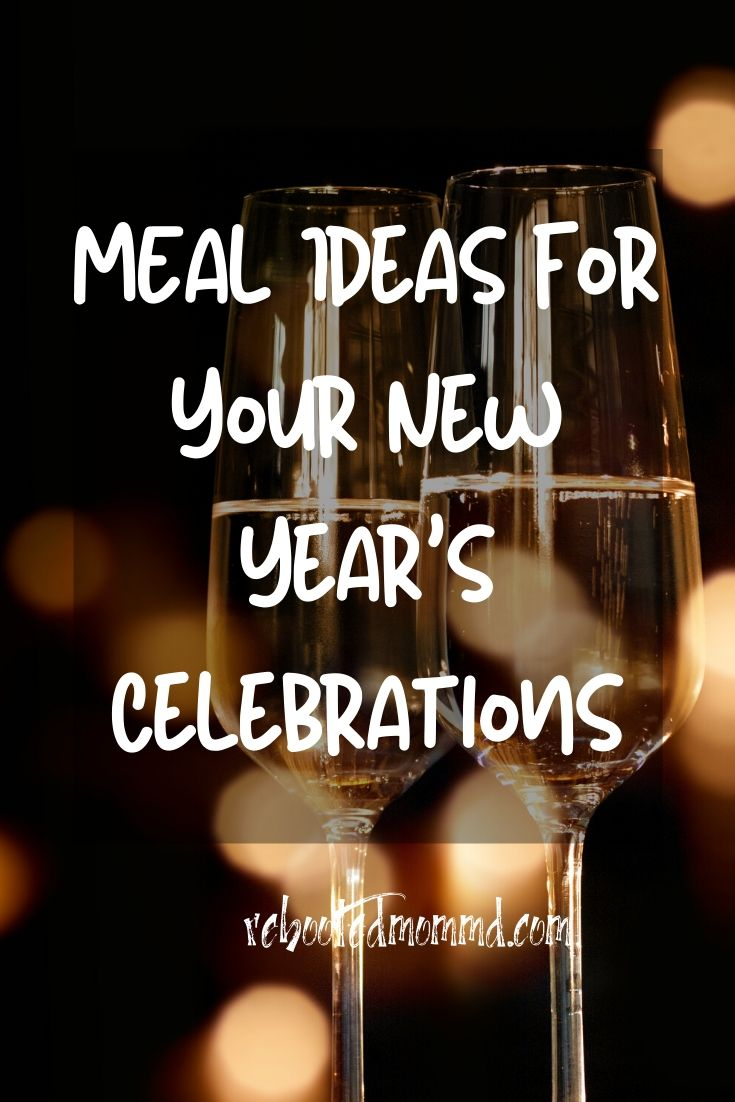 Cool Meal Ideas for Your New Year's Celebrations