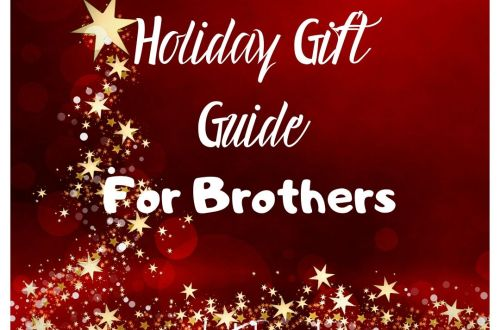 holiday gift guide for borthers