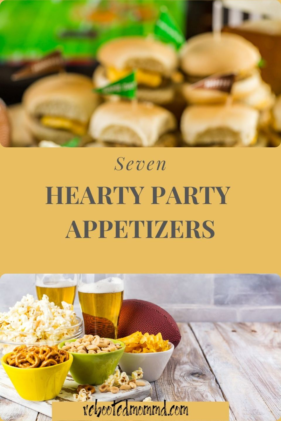 7 Hearty Party Appetizers
