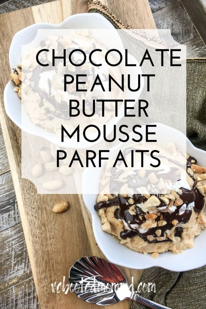 chocloate peanut butter mousse parfaits