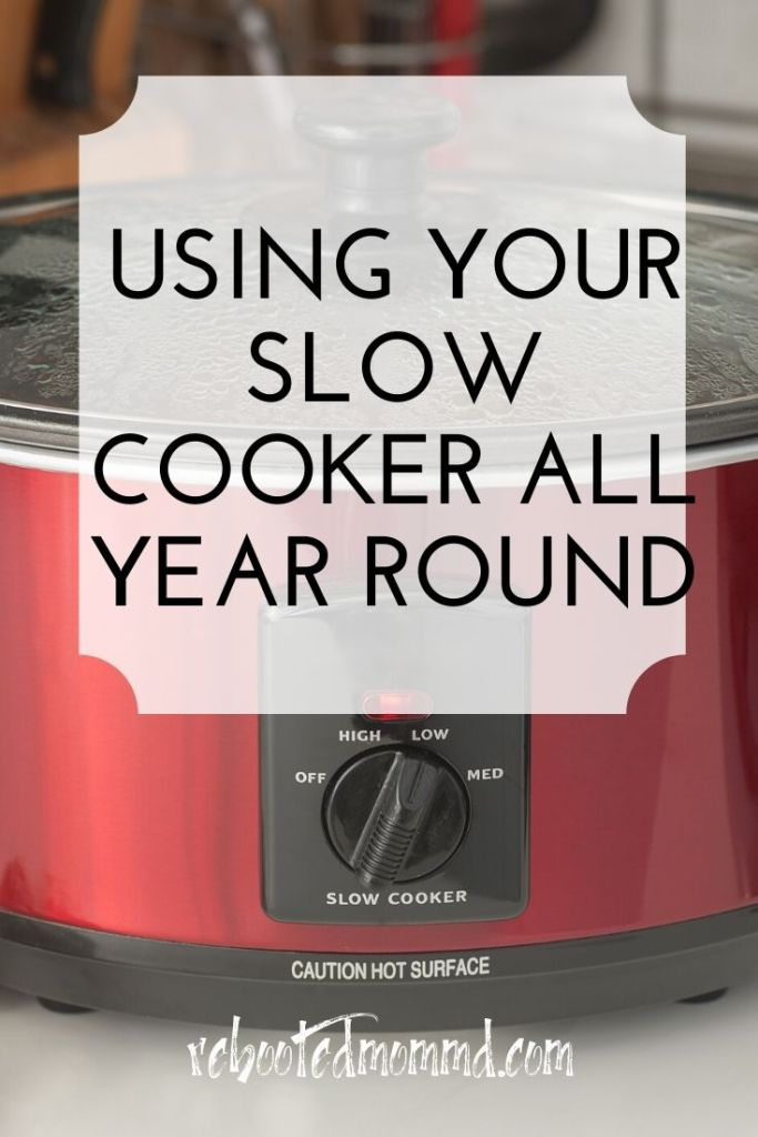 slow cooker year round