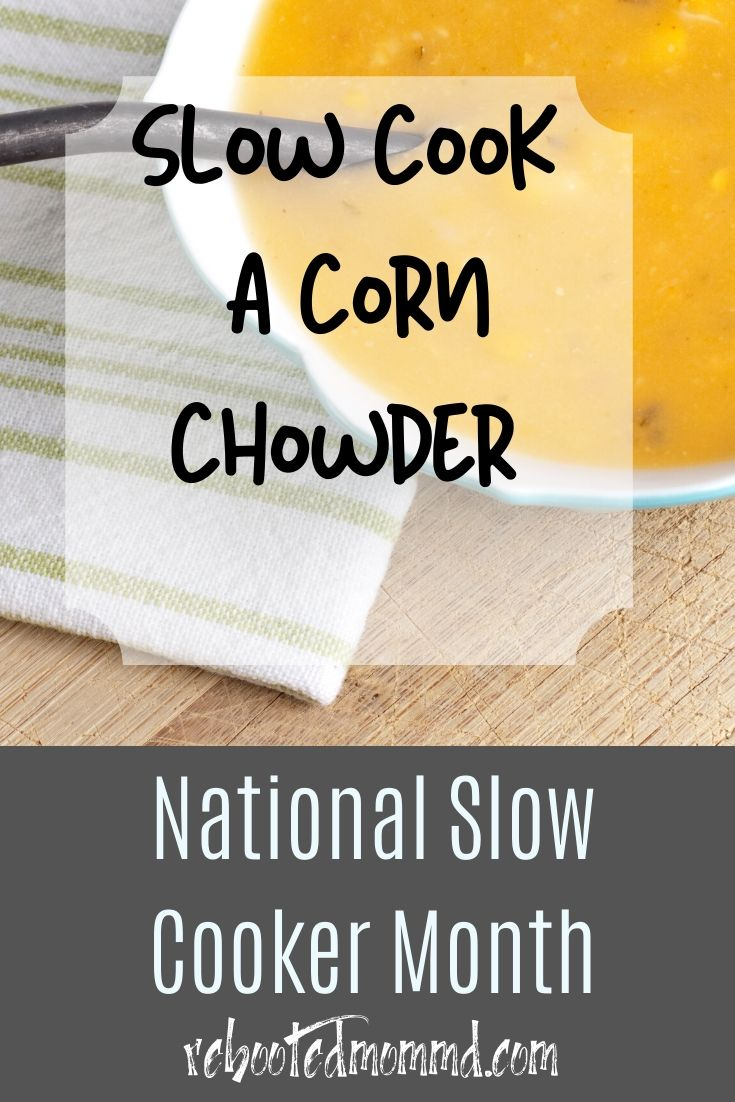 Slow Cooker Month: Corn Chowder