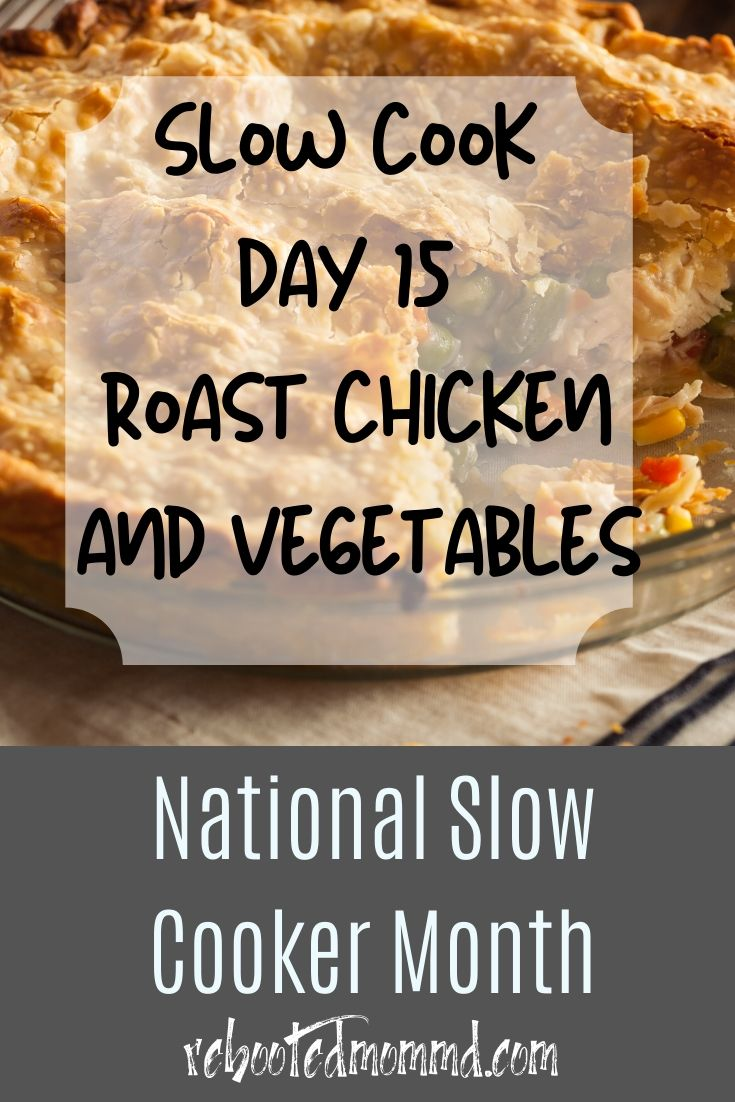 Slow Cooker Month: Do You Want Some Chicken?
