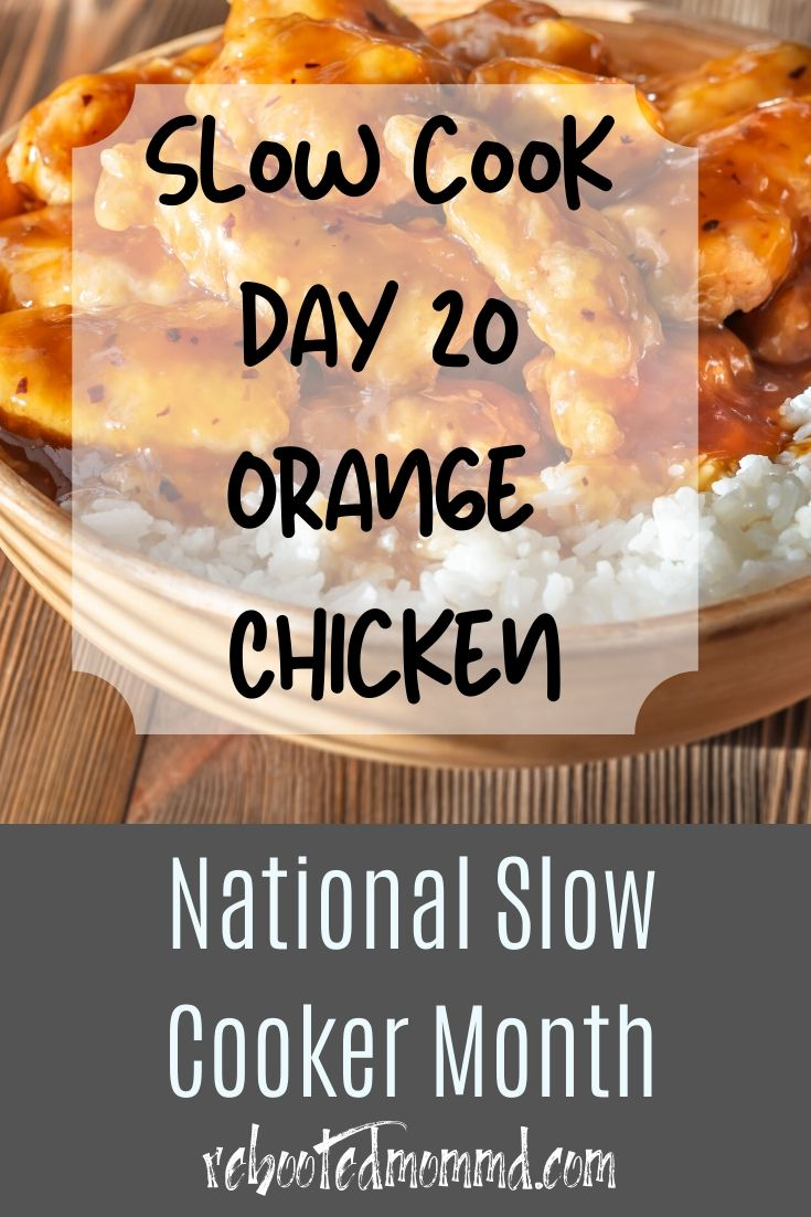 Slow Cooker Month: Oh so Sweet Orange Chicken