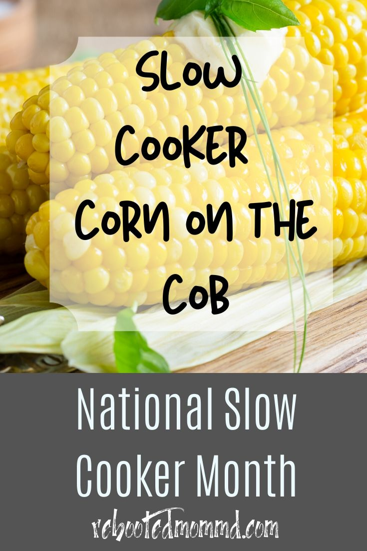 Slow Cooker Month: Slow Cooker Corn On The Cob