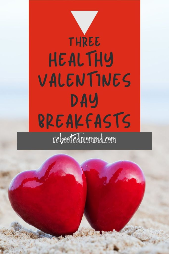 valentines healthy breakfast