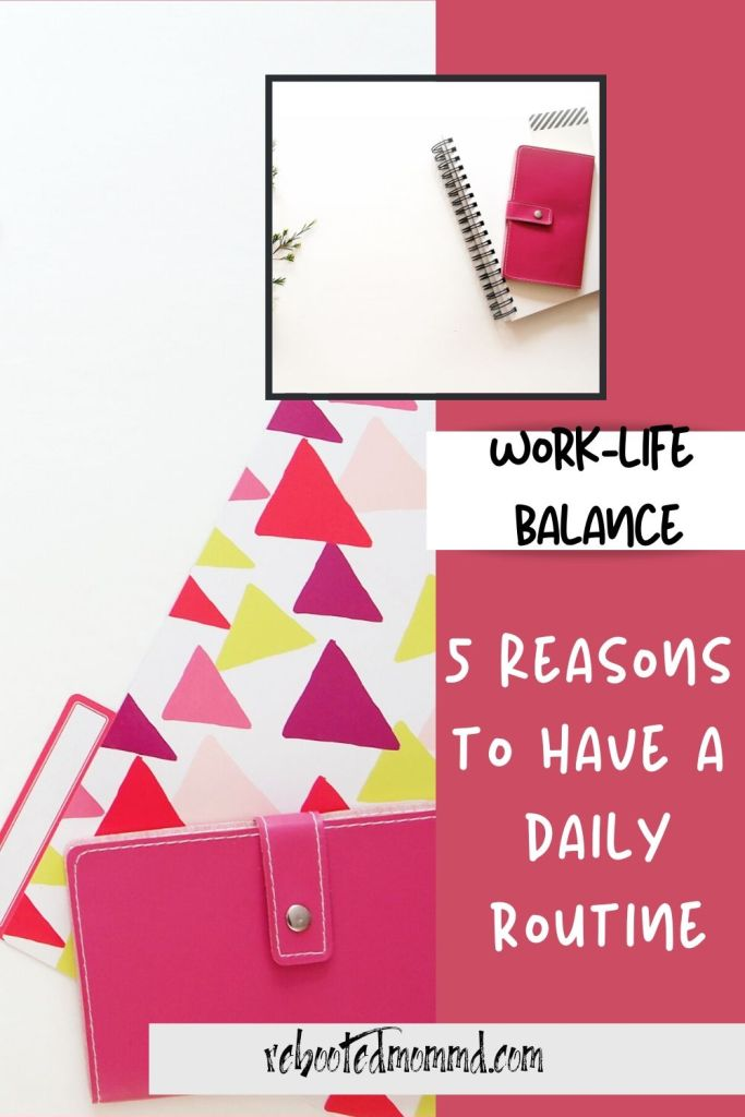 daily routine worklife balance