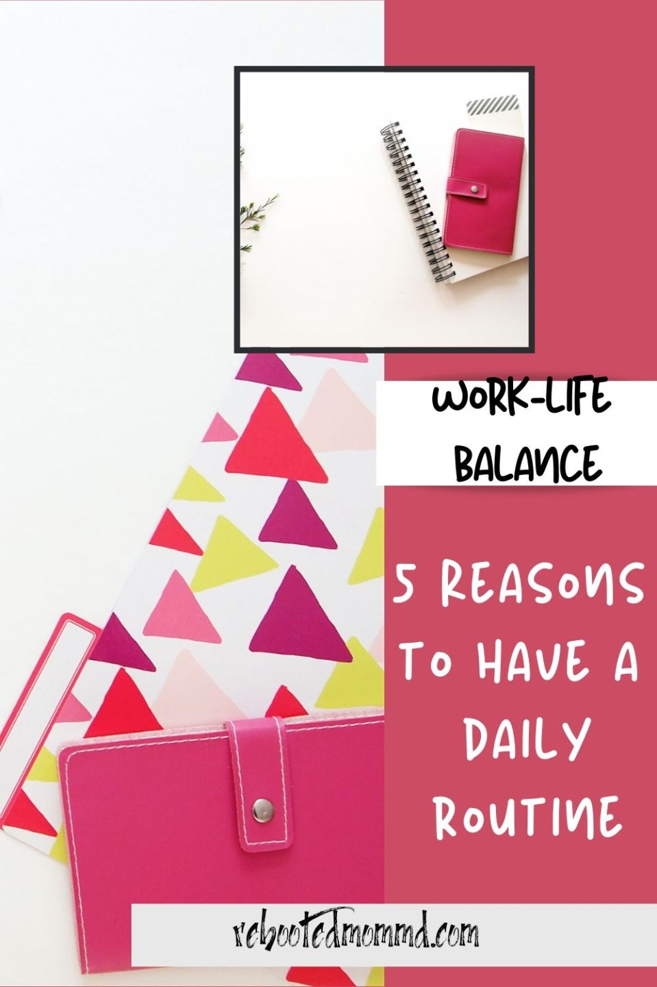 5 Reasons to Build a Daily Routine