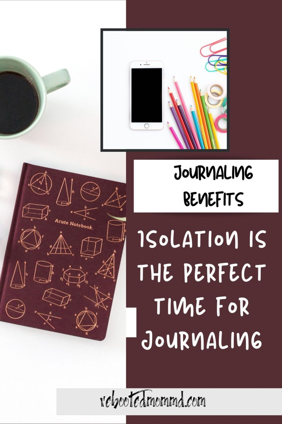 Isolation is the Perfect Time for Journaling