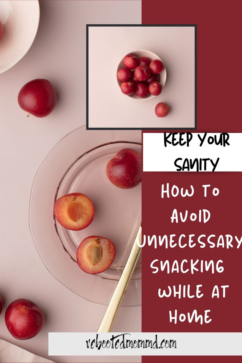 How to Avoid Unnecessary Snacking When Stuck at Home