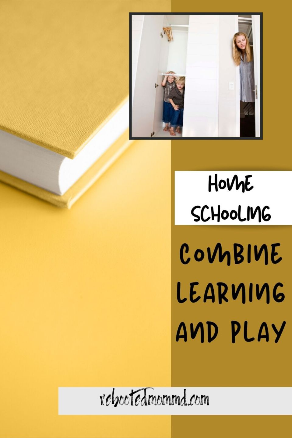 Homeschooling: Combine Learning and Play