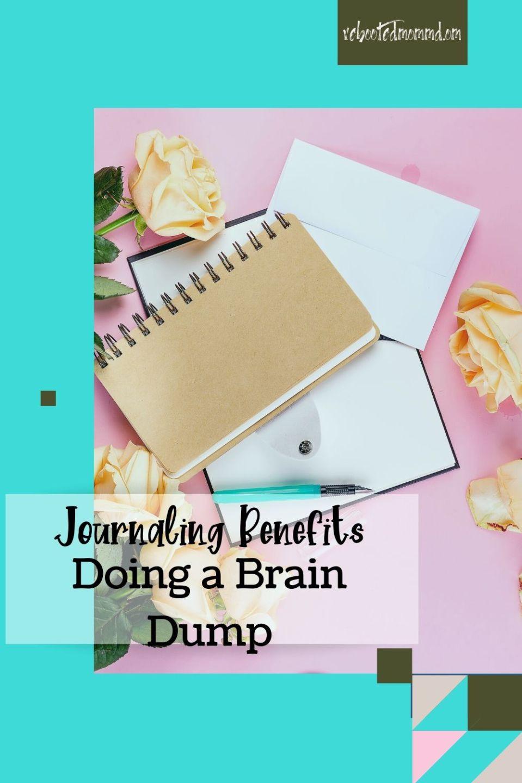 Using Your Journal as a Brain Dump