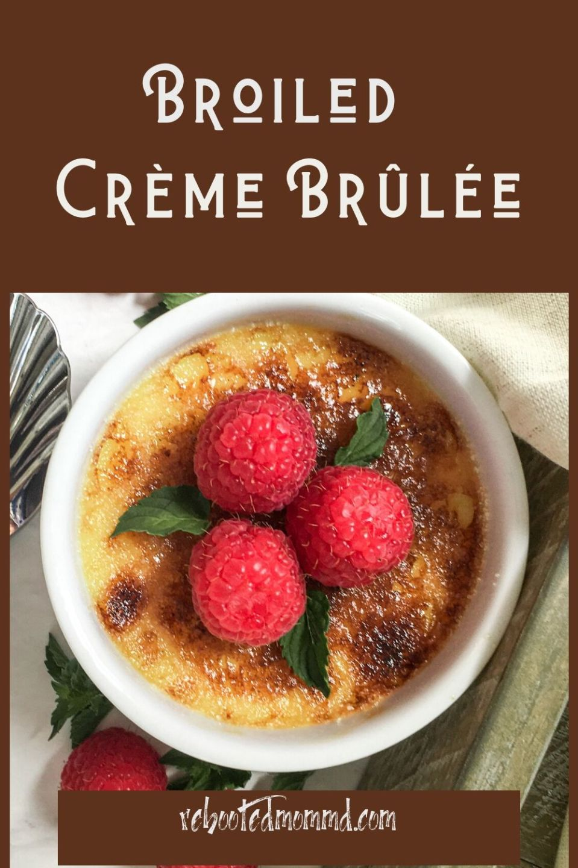 Broiled Crème Brûlée