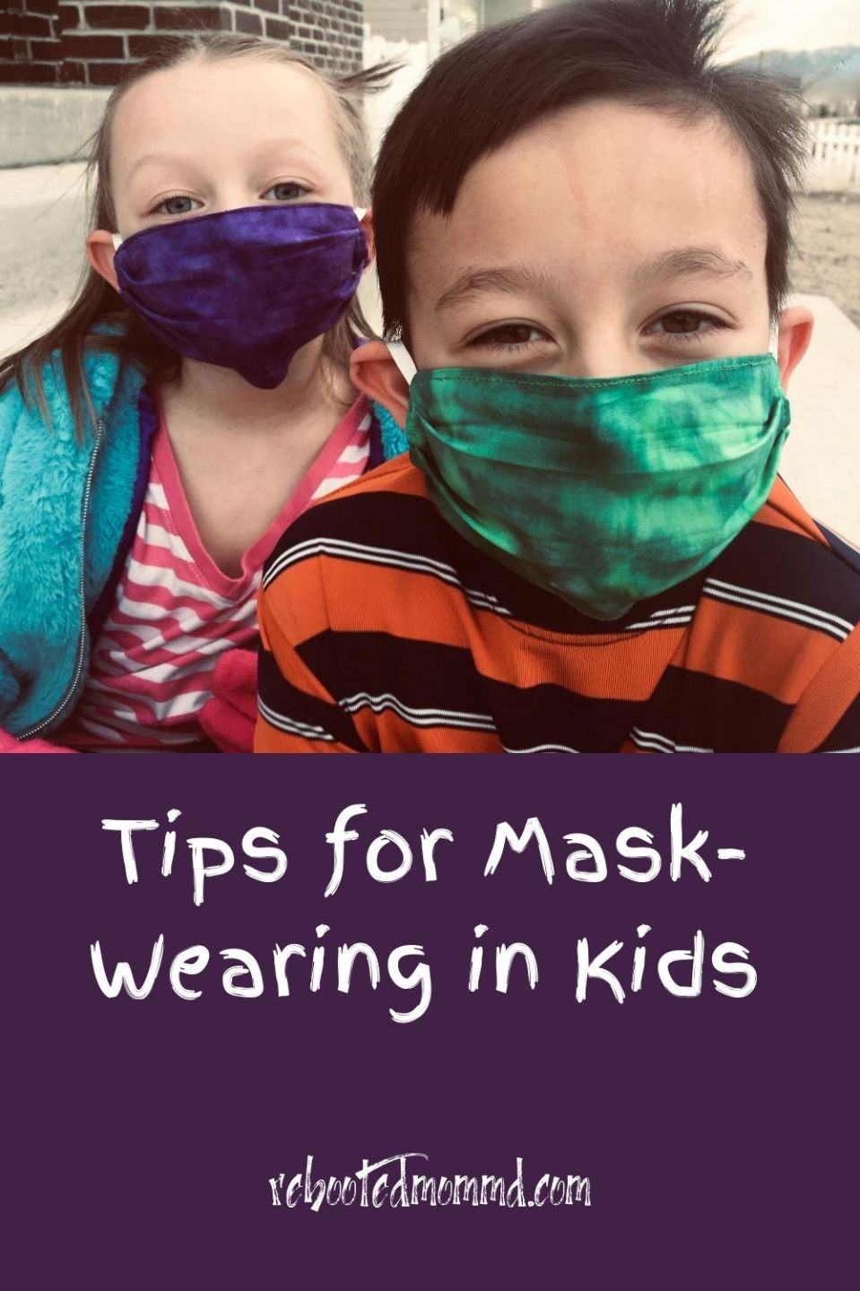 Tips for Masks and School-Aged Kids